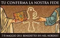 discorsi - visita papa nordest 2011